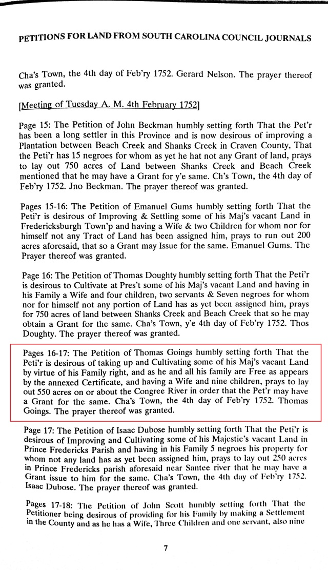 1752 Thomas Goings wife and nine children petitions for 550 acres on Congree R SC