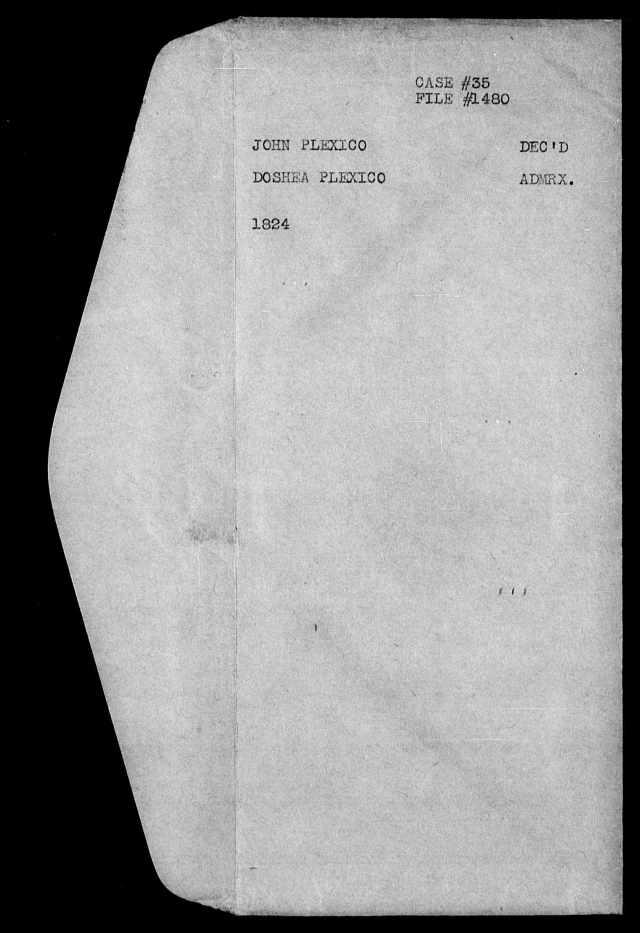 1824 Plaxco, Docea admx John Plaxco will 1