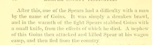 1851 Spears killed Goin nephew of Goin killed Spears