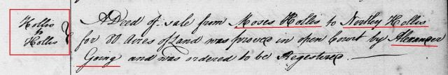 1761 Feb Moses Hollis conveys 80 acres of land to Notley Hollis proved by oath of Alexander Gowing in Orange Co, NC