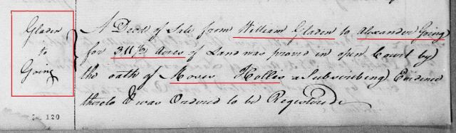 1765 Aug - William Gladen conveys to Alexander Going 311 and a half acres proved by oath of Moses Hollis in Orange Co, NC snip
